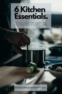 Six Essentials for Your Kitchen