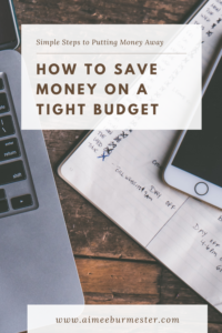 How to Save Money on a Tight Budget