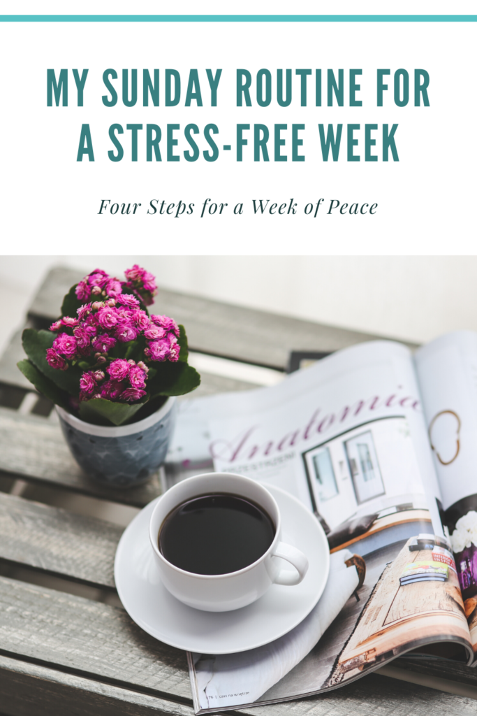 How to Spend Sundays for a Stress-Free Week