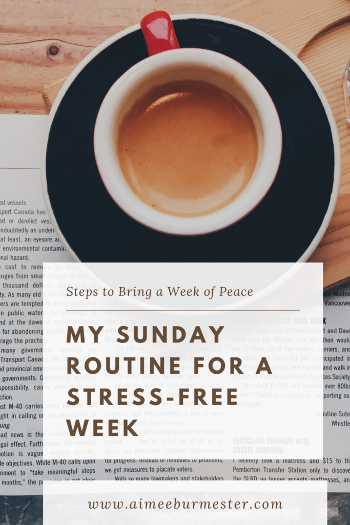 My Sunday Routine for a Stress-Free Week